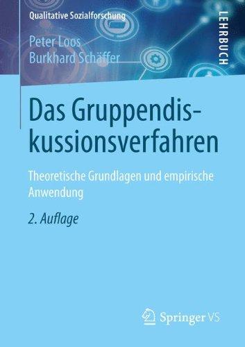 Das Gruppendiskussionsverfahren: Theoretische Grundlagen und empirische Anwendung (Qualitative Sozialforschung, Band 5)