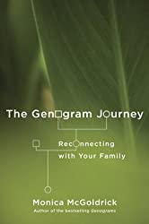 The Genogram Journey: Reconnecting with Your Family by Monica McGoldrick (2011-05-09)