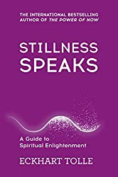 Stillness Speaks: Whispers of Now (The Power of Now)