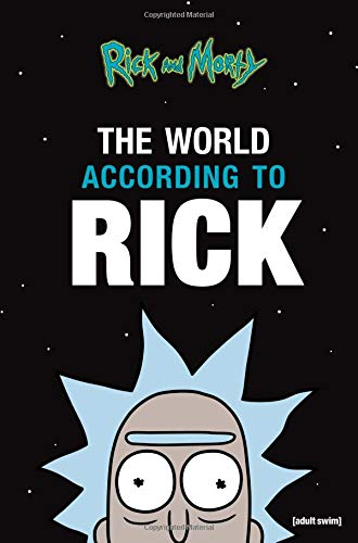 The World According to Rick (Rick and Morty) por Rick Sanchez