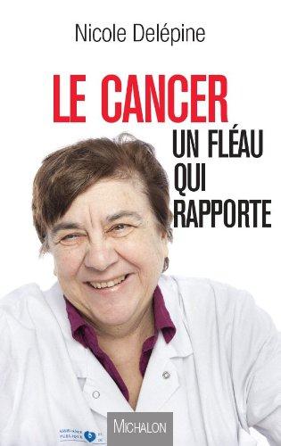 Le cancer, un fléau qui rapporte