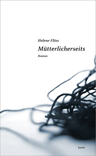 Mütterlicherseits: Roman