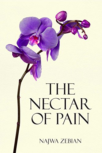 Nectar of Pain por Najwa Zebian