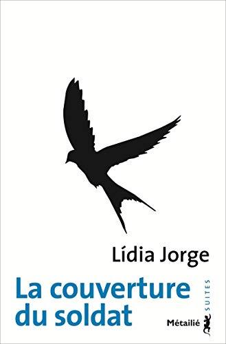 La Couverture du soldat par Lidia Jorge
