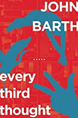 Every Third Thought: A Novel in Five Seasons Paperback