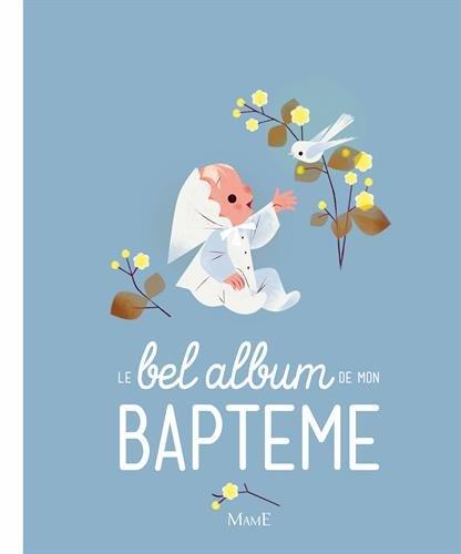 Le bel album de mon baptême par Gaëlle Tertrais
