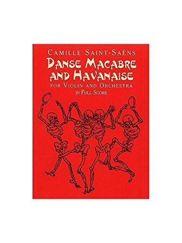 Camille Saint-Saens: Danse Macabre And Havanaise (Score). Partitions pour Violon, Orchestre