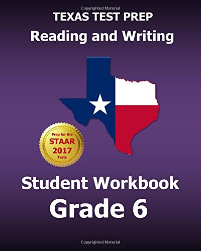 TEXAS TEST PREP Reading and Writing Student Workbook Grade 6: Covers the TEKS Writing Standards