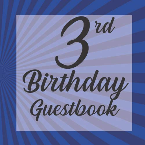 3rd Birthday Guestbook: Navy Blue Superhero Hero Comic Themed - Third Party Baby Anniversary Event Celebration Keepsake Book - Family Friend Sign in ... W/ Gift Recorder Tracker Log & Picture Space