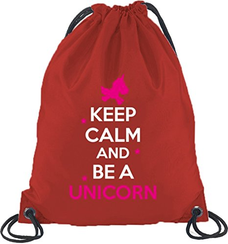 Keep Calm And Be A Unicorn, Einhorn Turnbeutel Rucksack Sport Beutel Rot