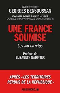 Une France soumise. Les voix du refus par Georges Bensoussan