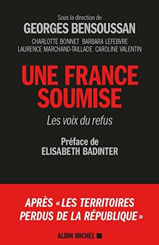 Une France soumise : Les voix du refus