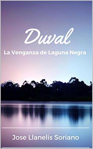 Duval: La Venganza de Laguna Negra