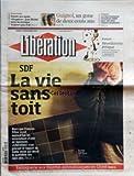 Telecharger Livres LIBERATION No 8278 du 18 12 2007 INSTANTANE TRENTE ANS APRES OXYGENE JEAN MICHEL JARRE NE MANQUE TOUJOURS PAS L AIR GUIGNOL UN GONE DE DEUX CENTS ANS SALAIRES LES FONCTIONNAIRES ATTENDRONT 2008 POUR VOIR LEURS SALAIRES REVALORISES FUTURS REVEILLONNEZ ETHIQUE SDF LA VIE SANS TOIT ALORS QUE FRANCOIS FILLON RECOIT AUJOURD HUI LES ASSOCIATIONS D AIDE AU LOGEMENT LIBERATION SA EST PROCURE LE RAPPORT DU SAMU SOCIAL QUI DECRIT LE QUOTIDIEN DES SANS ABRI ESCROQUERIE AUX FOURMIS AP (PDF,EPUB,MOBI) gratuits en Francaise