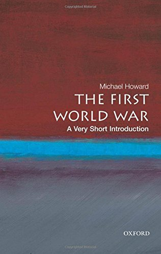 The First World War: A Very Short Introduction (Very Short Introductions) por Michael Howard