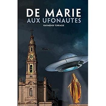 DE  MARIE AUX  UFONAUTES