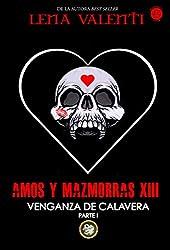 AMOS Y MAZMORRAS XIII: Venganza de Calavera (Parte 1)