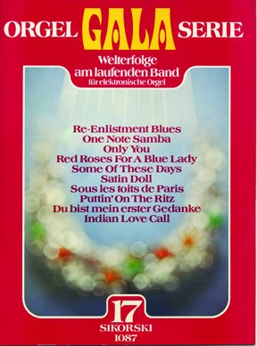 Orgel Gala Serie Band 17: für E-Orgel Gala-band