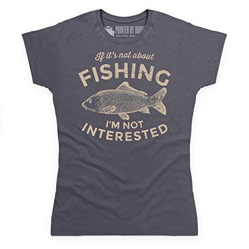 If It's Not About Fishing T-Shirt, Damen Anthrazit