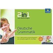 2in1 zum Nachschlagen / Sekundarstufe: 2in1 zum Nachschlagen: Deutsche Grammatik