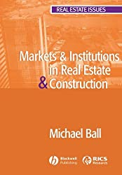 Markets & Institutions in Real Estate & Construction (Real Estate Issues)