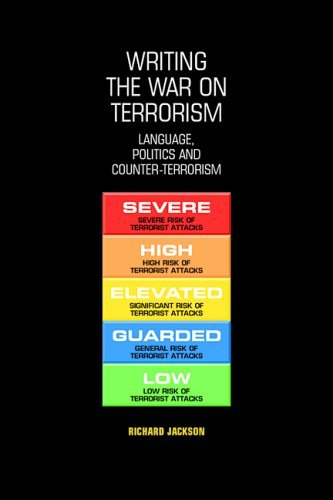Writing the War on Terrorism: Language, Politics and Counter-terrorism (New Approaches to Conflict Analysis) by Richard Jackson (2005-03-24)