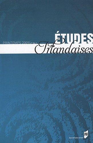 Etudes irlandaises, N° 34-1, Printemps 2009 : par Claire Dubois