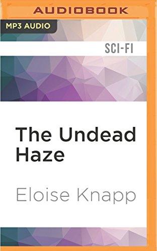 The Undead Haze