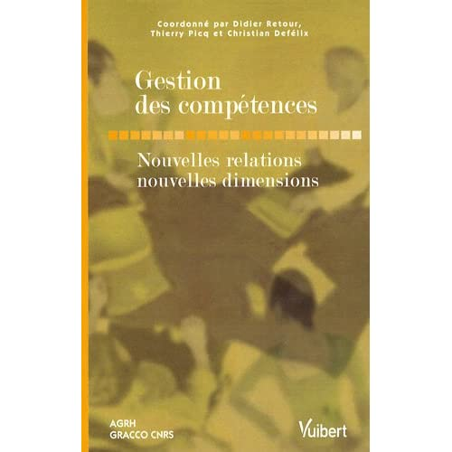 Gestion des compétences : Nouvelles relations, nouvelles dimensions