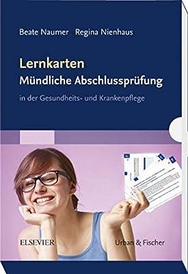 Lernkarten Mündliche Abschlussprüfung: in der Gesundheits- und Krankenpflege