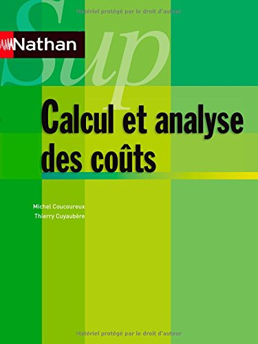 Calcul et analyse des cots - contrle de gestion - Collection Nathan Sup