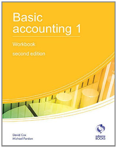 Basic Accounting 1 Workbook: 1 (AAT Accounting - Level for sale  Delivered anywhere in UK