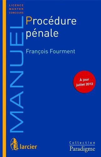 Procédure pénale : manuel 2012-2013