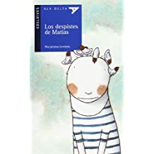 Los despistes de Matias (Ala Delta (Serie Azul))