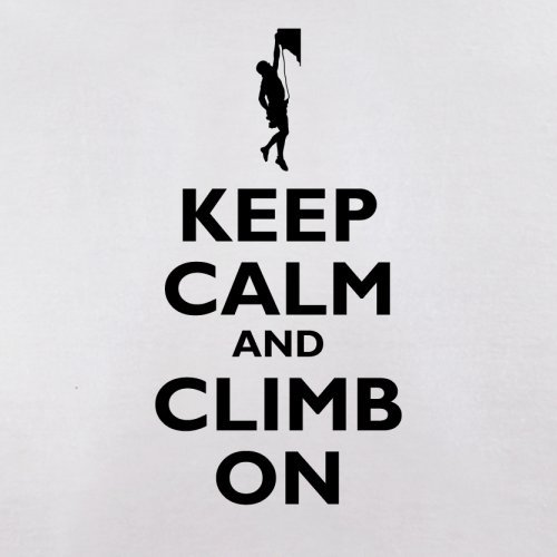 Keep Calm and Climb On - Herren T-Shirt - 13 Farben Weiß