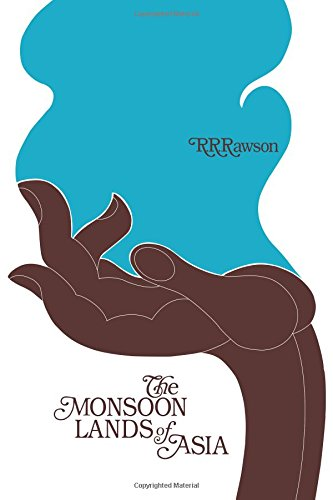The Monsoon Lands of Asia