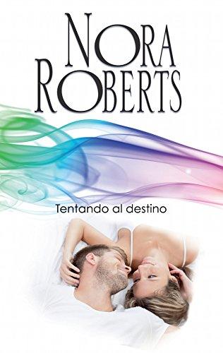 Tentando al destino: Los MacGregor (2) (Nora Roberts) por Nora Roberts