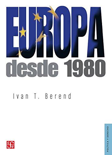 Europa desde 1980 (Politica Y Derecho)