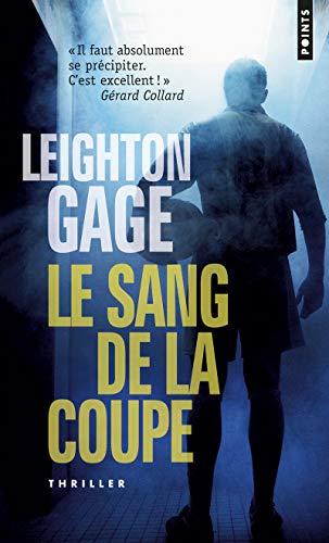 Le Sang de la coupe par Leighton Gage