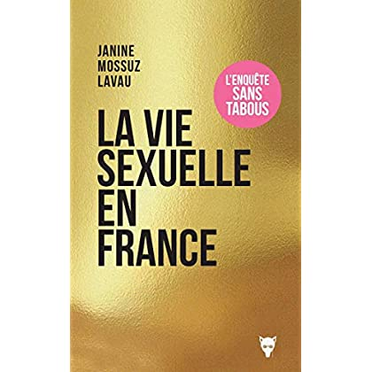 La vie sexuelle en France (NON FICTION)