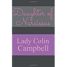 Daughter of Narcissus: A Family's Struggle to Survive Their Mother's Narcissistic Personality Disorder