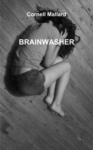Brainwasher par Cornell Mallard