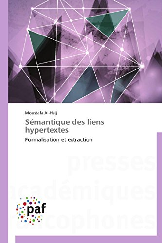 Sémantique des liens hypertextes: Formalisation et extraction (Omn.Pres.Franc.)