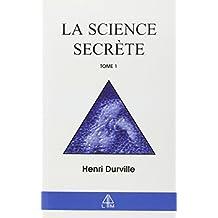 La Science secrète, tome 1