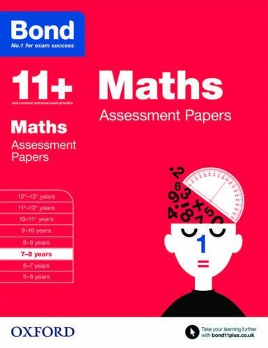 Bond 11+: Maths: Assessment Papers: 7-8 Years by J. M. Bond (2015-03-05)