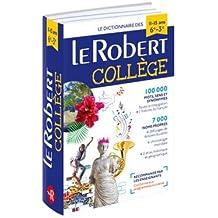 Dictionnaire Le Robert Collège - 11/15 ans - 6e-5e-4e-3e