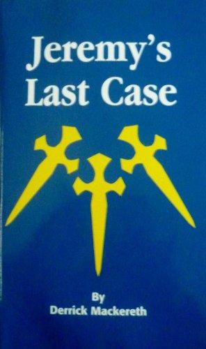 Jeremys Last Case