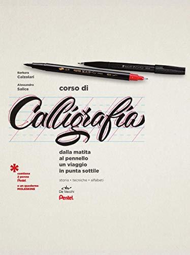 Corso di calligrafia. Dalla matita al pennello. Un viaggio punta sottile. Con gadget