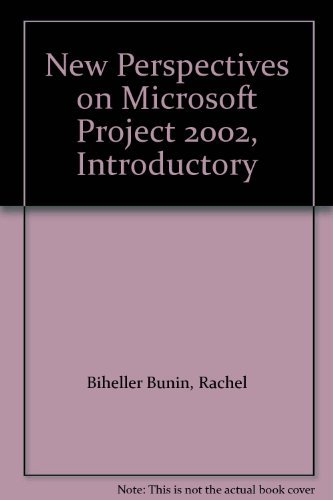 New Perspectives on Microsoft Project 2002: Introductory by Lisa Friedrichsen (2003-06-18)