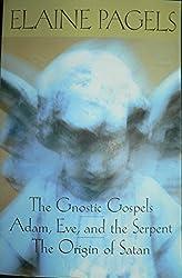 The Gnostic Gospels / Adam, Eve, and the Serpent / The Origins of Satan